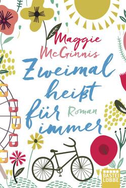 Zweimal heißt für immer von Koonen,  Angela, McGinnis,  Maggie