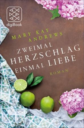 Zweimal Herzschlag, einmal Liebe von Andrews,  Mary Kay, Kreutzer,  Anke