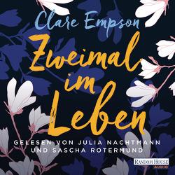 Zweimal im Leben von Empson,  Clare, Nachtmann,  Julia, Rotermund,  Sascha, Schmidt,  Sibylle