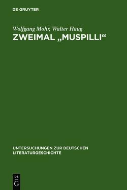 """Zweimal """"Muspilli"""" von Haug,  Walter, Mohr,  Wolfgang"""