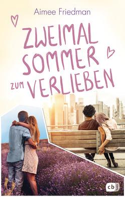 Zweimal Sommer zum Verlieben von Friedman,  Aimee, Frischer,  Catrin