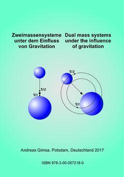 Zweimassensysteme unter dem Einfluss von Gravitation von Gimsa,  Andreas
