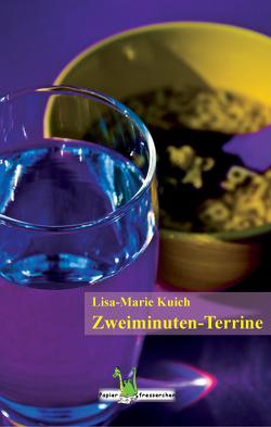 Zweiminuten-Terrine von Kuich,  Lisa M