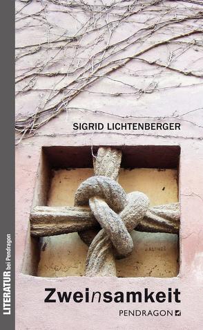 Zweinsamkeit von Lichtenberger,  Sigrid