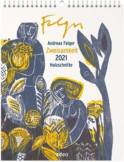 Zweisamkeit 2021 – Holzschnitte (Wandkalender) von Felger,  Andreas