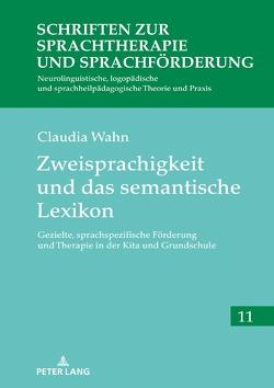 Zweisprachigkeit und das semantische Lexikon von Wahn,  Claudia