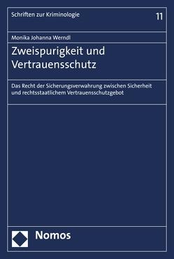 Zweispurigkeit und Vertrauensschutz von Werndl,  Monika Johanna