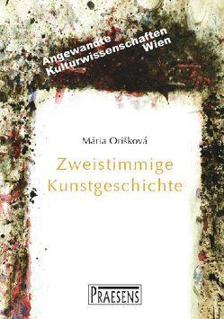Zweistimmige Kunstgeschichte von Oriskova,  Maria