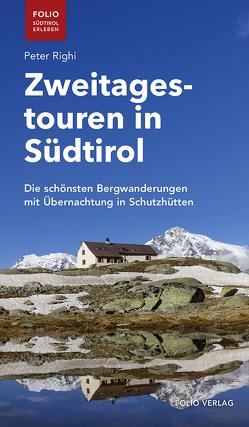 Zweitagestouren in Südtirol von Righi,  Peter