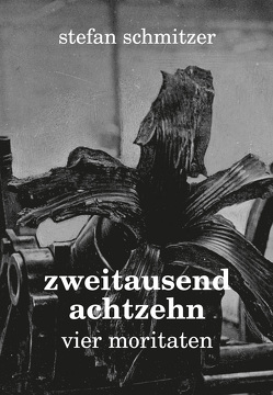 zweitausendachtzehn von Schmitzer,  Stefan