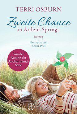 Zweite Chance in Ardent Springs von Osburn,  Terri, Will,  Karin