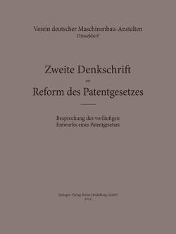 Zweite Denkschrift zur Reform des Patentgesetzes von Verein deutscher Maschinenbau-Anstalten