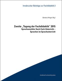 """Zweite """"Tagung der Fachdidaktik"""" 2015 von Hinger,  Barbara"""