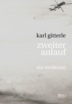 zweiter anlauf von Gitterle,  Karl