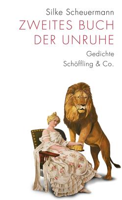 Zweites Buch der Unruhe von Scheuermann,  Silke