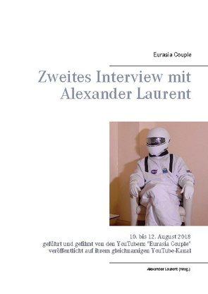 Zweites Interview mit Alexander Laurent von Couple,  Eurasia, Laurent,  Alexander