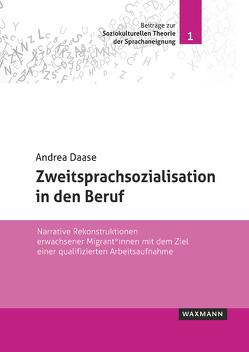 Zweitsprachsozialisation in den Beruf von Daase,  Andrea