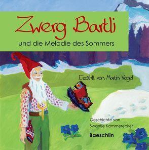 Zwerg Bartli und die Melodie des Sommers von Kammerecker,  Swantje, Salvo,  I., Vogel,  Martin