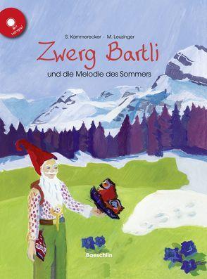 Zwerg Bartli und die Melodie des Sommers – Buch und CD von Kammerecker,  Swantje, Leuzinger,  Maya, Salvo,  I., Vogel,  Martin