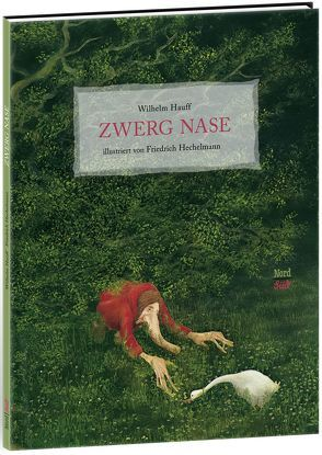 Zwerg Nase von Hauff,  Wilhelm, Hechelmann,  Friedrich