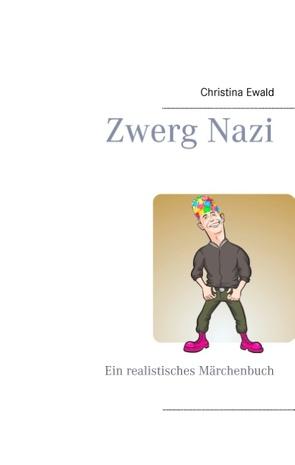 Zwerg Nazi von Ewald,  Christina