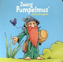 Zwerg Pumpelmus und das Honigbrot von Weiss,  Christian