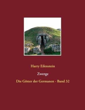 Zwerge von Eilenstein,  Harry