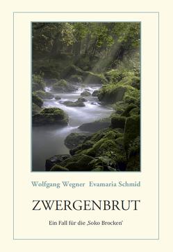 ZWERGENBRUT von Schmid,  Evamaria, Wegner,  Wolfgang
