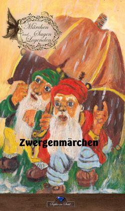 Zwergenmärchen von Schreiber,  Erik
