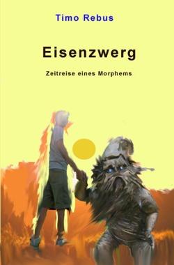 Zwergenstaffel / Eisenzwerg von Rebus,  Timo