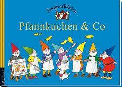 Zwergenstübchen Pfannkuchen & Co von Rohrbeck,  Manfred, Schuster,  Elke, Schuster,  Timo, Zeidler,  Eva