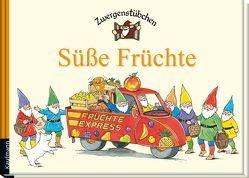 Zwergenstübchen Süße Früchte von Hoss,  Margret, Schuster,  Elke, Schuster,  Timo