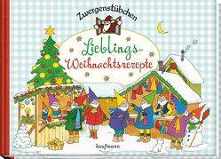 Zwergenstübchen Lieblings-Weihnachtsrezepte von Hoss,  Margret, Pohl,  Daniela, Rohrbeck,  Manfred, Schuster,  Elke, Schuster,  Timo, Zeidler,  Eva