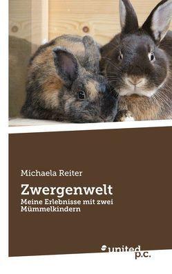 Zwergenwelt von Reiter,  Michaela