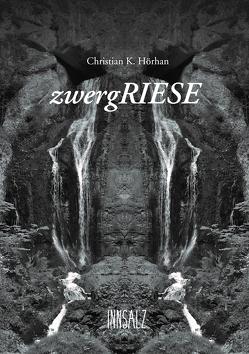 Zwergriese von Hörhan,  Christian Karl