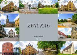 Zwickau Impressionen (Tischkalender 2019 DIN A5 quer) von Meutzner,  Dirk