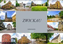 Zwickau Impressionen (Wandkalender 2019 DIN A2 quer) von Meutzner,  Dirk