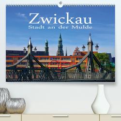 Zwickau – Stadt an der Mulde (Premium, hochwertiger DIN A2 Wandkalender 2020, Kunstdruck in Hochglanz) von LianeM