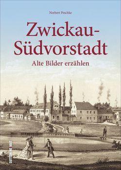 Zwickau-Südvorstadt von Peschke,  Norbert