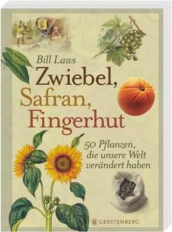 Zwiebel, Safran, Fingerhut von Auerbach,  Frank, Laws,  Bill