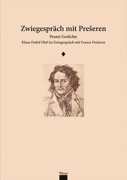 Zwiegespräch mit Prešeren von Olof,  Klaus Detlef, Preseren,  France