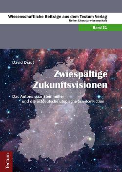 Zwiespältige Zukunftsvisionen von Draut,  David