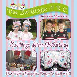Zwillinge feiern Geburtstag von Bräuer,  Petra, Otto,  Gisela
