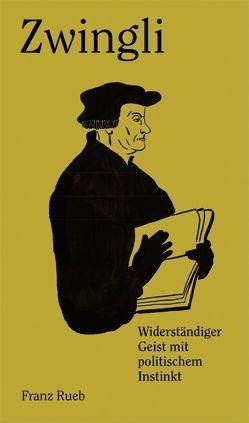 Zwingli von Rueb,  Franz