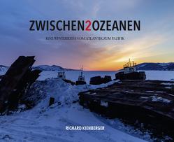 Zwischen 2 Ozeanen von Kienberger,  Richard