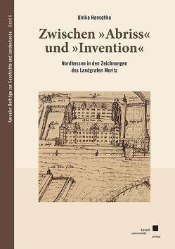 """Zwischen """"Abriss"""" und """"Invention"""" von Hanschke,  Ulrike"""