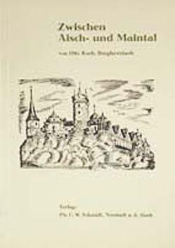 Zwischen Aisch- und Maintal von Koch,  Otto