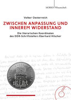 Zwischen Anpassung und innerem Widerstand von Oesterreich,  Volker