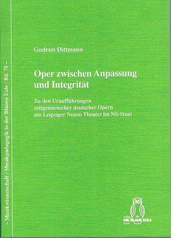 Zwischen Anpassung und Integrität von Dittmann,  Gudrun