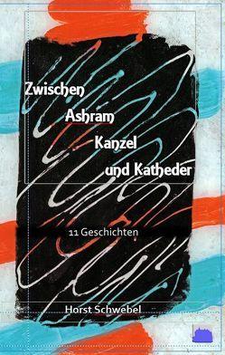 Zwischen Ashram Kanzel und Katheder von Schwebel,  Horst